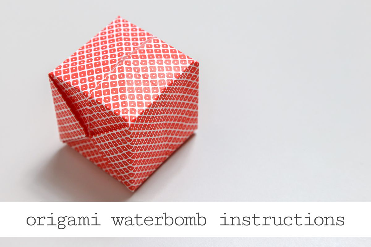 Origami Water Bomb Step By Step Instructions