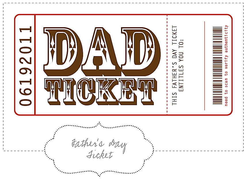 """A """"Dad Ticket"""" in white and brown."""
