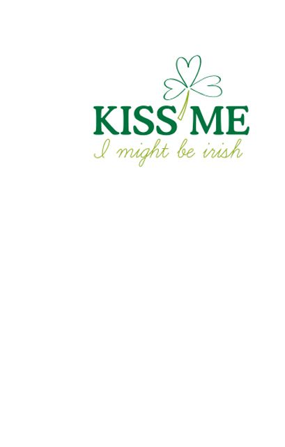 """A small card that says """"Kiss Me I Might be Irish"""""""