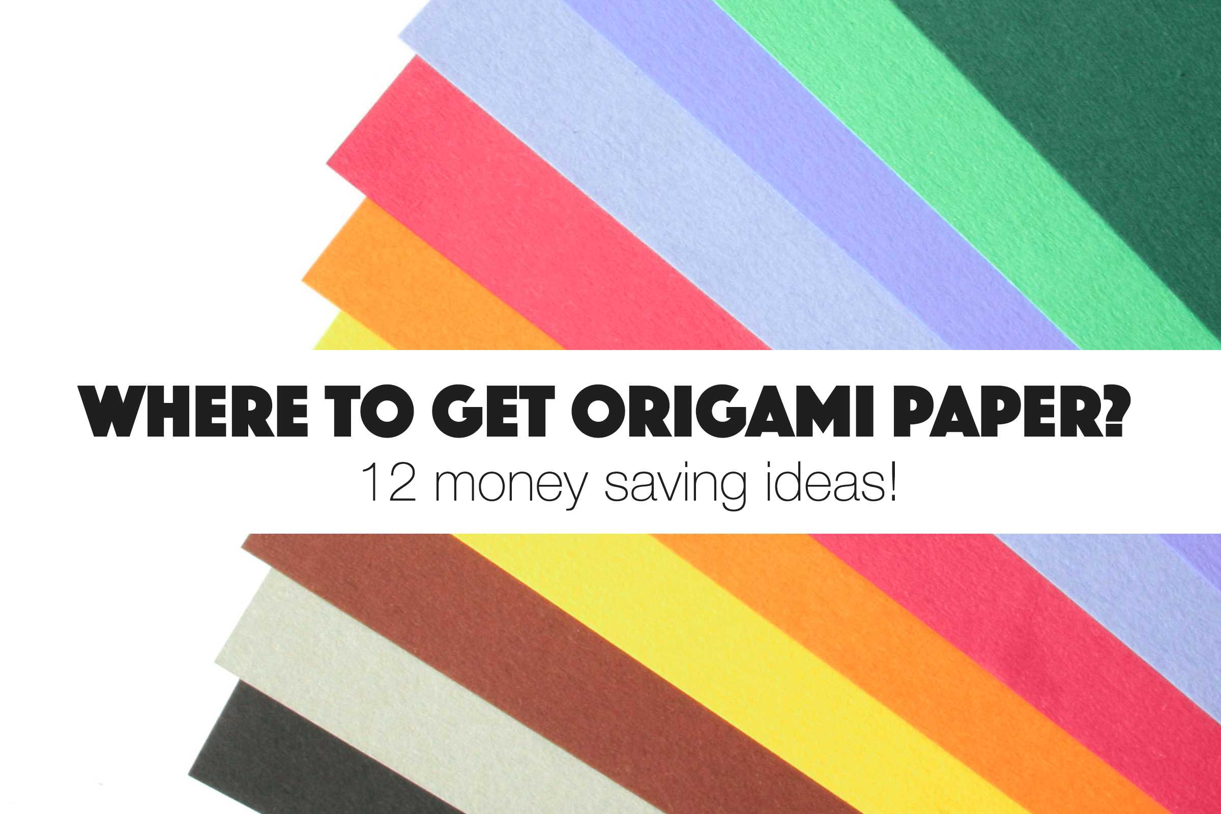 Where to Free Origami Paper Around Your House