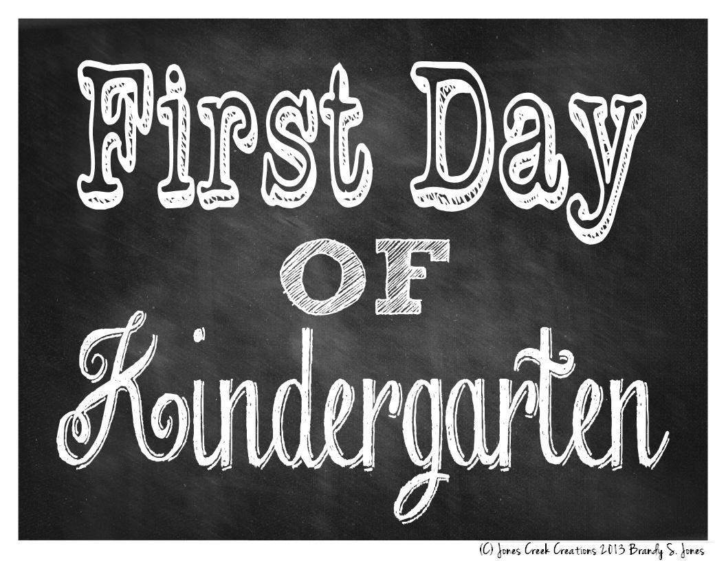 A first day of Kindergarten sign.