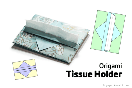 Easy Origami Tissue Holder Instructions