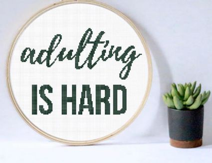 Adulting Is Hard cross stitch