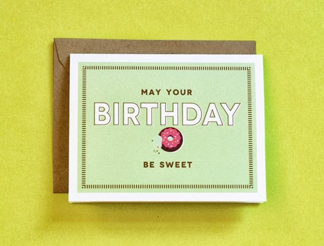 A Birthday Card That Says May Your Be Sweet