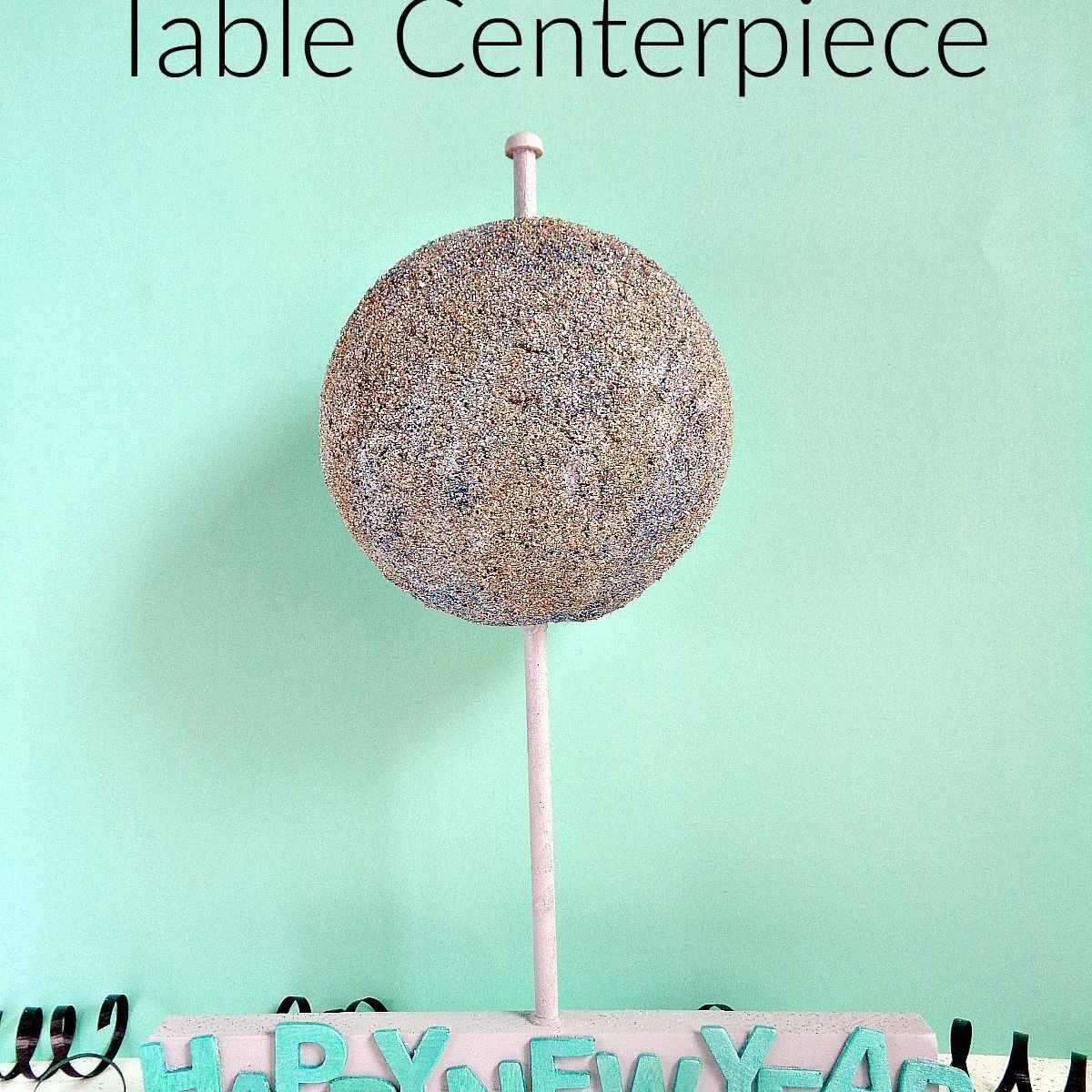 Ball Drop Centerpiece