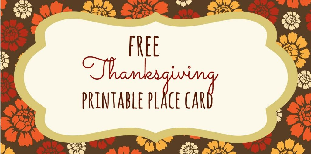 13 Sets Of Free Printable Thanksgiving Place Cards