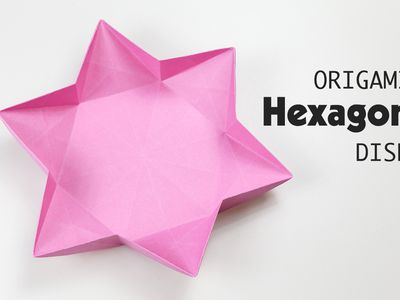 Origami Hexagonal Dish Step By Instructions