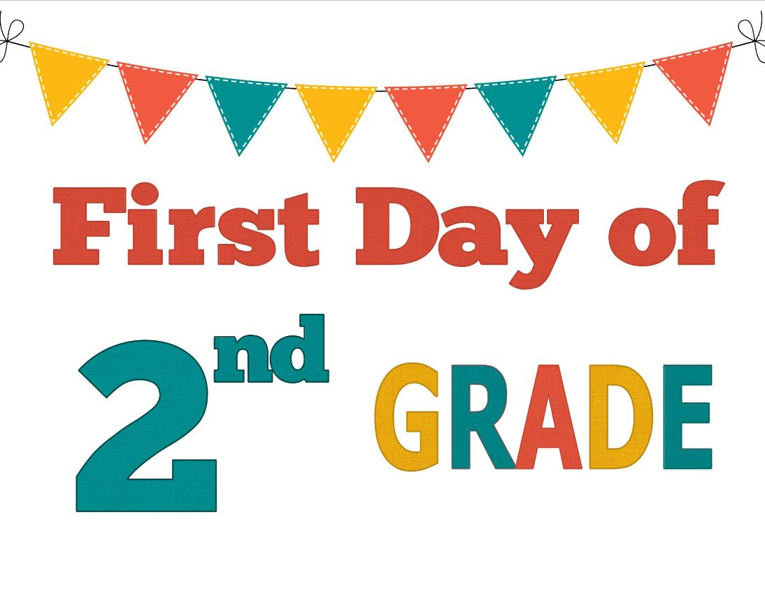 """A sign that says """"First Day of 2nd Grade"""""""