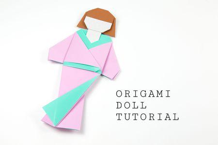 Japanese Origami Doll Tutorial