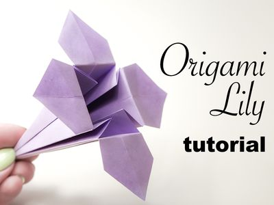 How To Make A Pretty Origami Lily