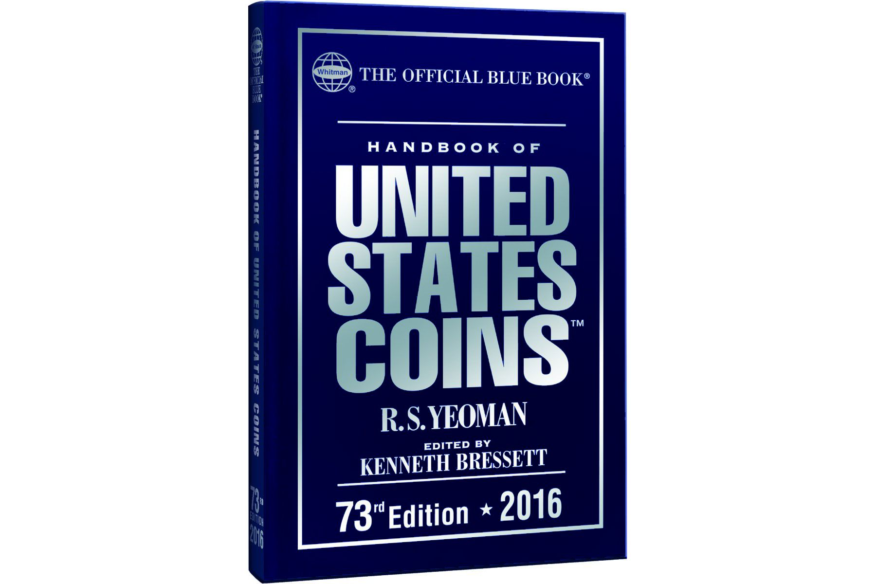 a handbook of United States coins, by RS Yeoman, edited by Kenneth Bressett
