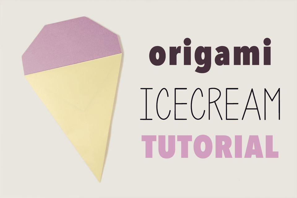 Easy Origami Ice-cream Tutorial
