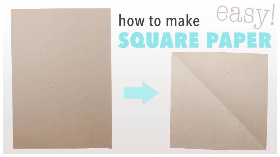How To Make Square Paper