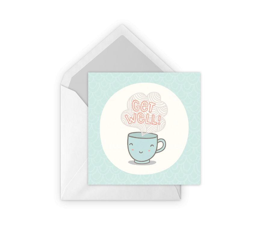 A Get well card with a tea cup