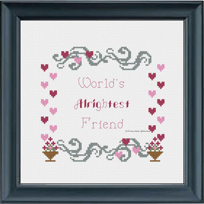 World's Alrightest Friend cross stitch