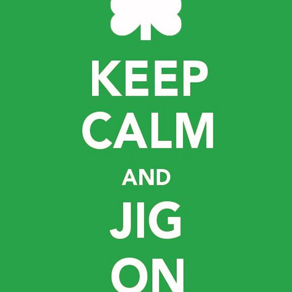 """A green and white sign that says """"Keep Calm and Jig On"""""""