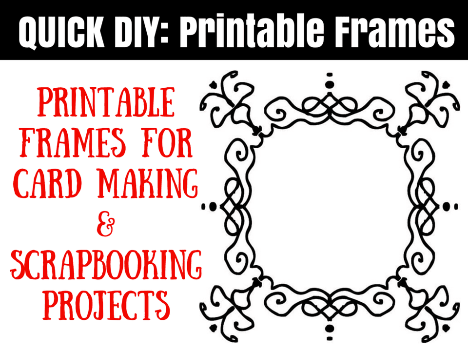 Printable-frames-for-card-making-and.png