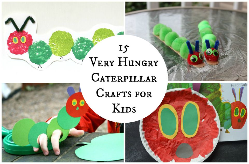 15 Very Hungry Caterpillar Crafts for Kids