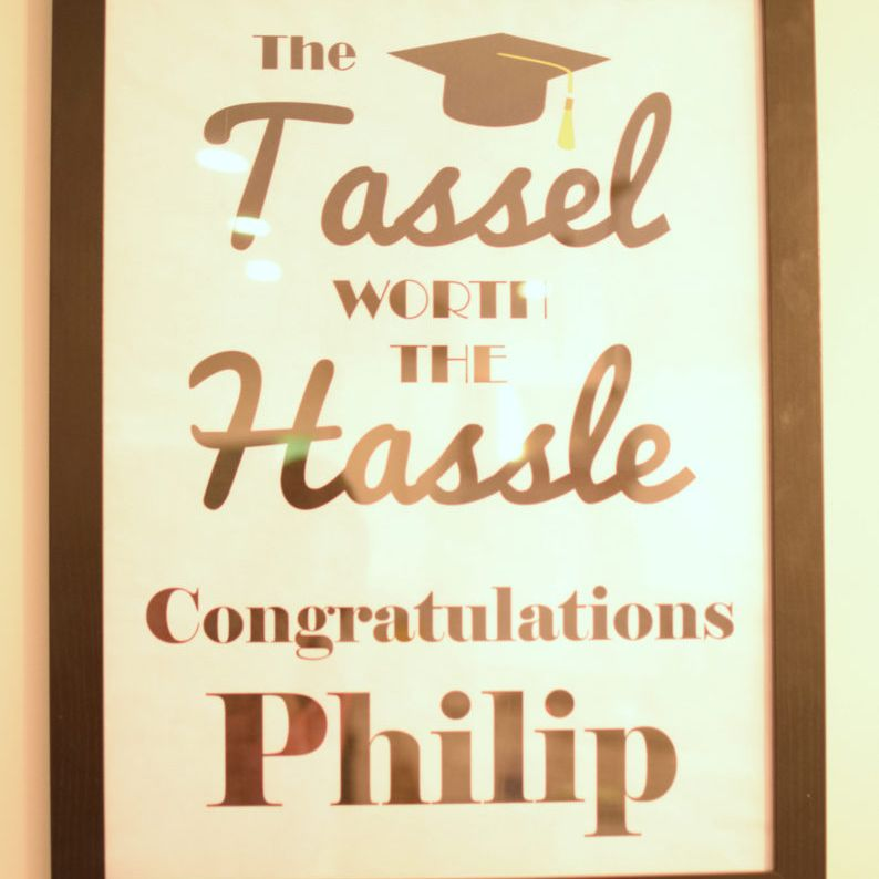 Tassel was Worth The Hassle