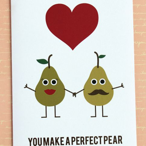 "An Anniversary Card With Pears That Says ""You Make a Perfect Pair"""